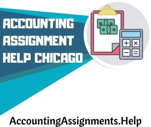 Accounting Assignment Help Chicago
