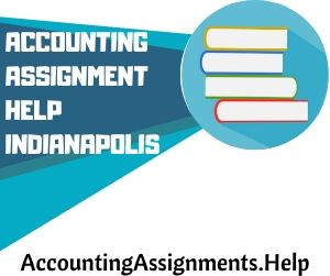 Accounting Assignment Help Indianapolis