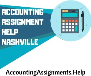 Accounting Assignment Help Nashville