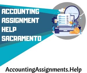 Accounting Assignment Help Sacramento