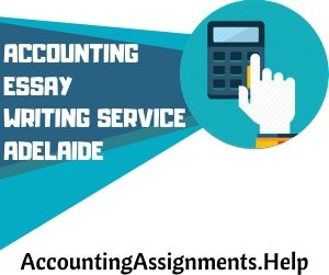 Accounting Essay Writing Service Adelaide