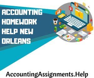 Accounting Homework Help New Orleans
