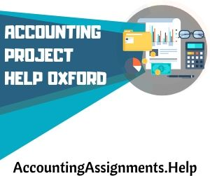 Accounting Project Help Oxford