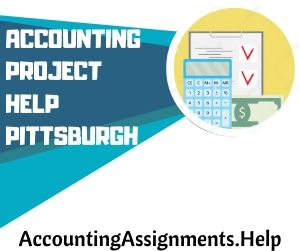 Accounting Project Help Pittsburgh