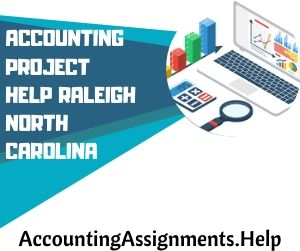 Accounting Project Help Raleigh North Carolina