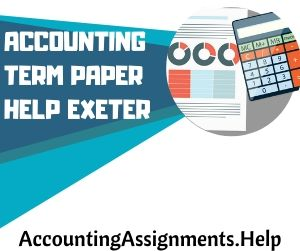 Accounting Term Paper Help Exeter