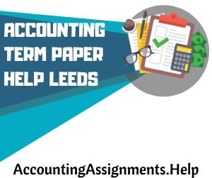 Accounting Term Paper Help Leeds