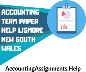 Accounting Term Paper Help Lismore New South Wales