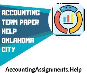 Accounting Term Paper Help Oklahoma City