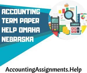 Accounting Term Paper Help Omaha Nebraska