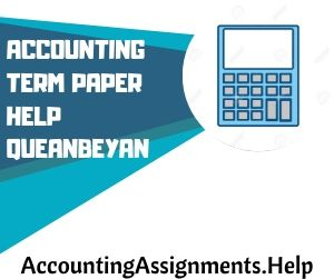 Accounting Term Paper Help Queanbeyan
