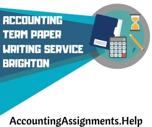 Accounting Term paper writing service Brighton