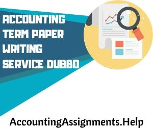Accounting Term paper writing service Dubbo