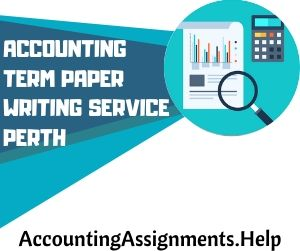 Accounting Term paper writing service Perth