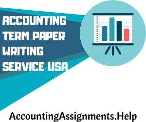 Accounting Term Paper Writing Service USA