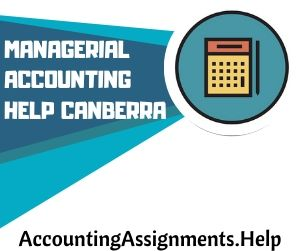 Managerial Accounting Help Canberra