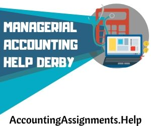 Managerial Accounting Help Derby