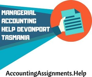 Managerial Accounting Help Devonport Tasmania