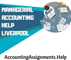 Managerial Accounting Help Liverpool