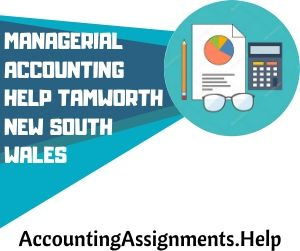 Managerial Accounting Help Tamworth New South Wales