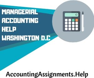 Managerial Accounting Help Washington D C