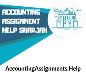 Accounting Assignment Help Sharjah